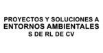 Proyectos y Soluciones a Entornos Ambientales S de RL de CV